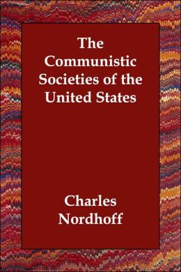 Communistic Societies of the United Stat