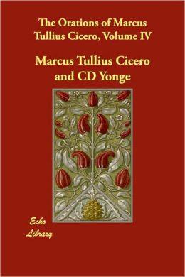 Orations of Marcus Tullius Cicero