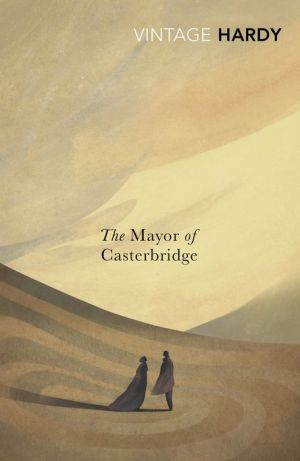 an analysis of the mayor of casterbridge The mayor of casterbridge, which is written by thomas hardy, describes a character by the name of michael henchard who becomes successful as a.