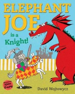 Elephant Joe Is a Knight!