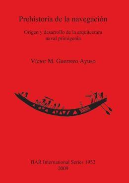 Prehistoria de la Navegación