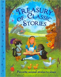 Treasury of Classic Stories: Favorite Animal Stories