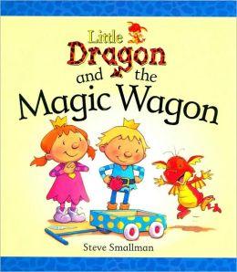 Little Dragon and the Magic Wagon