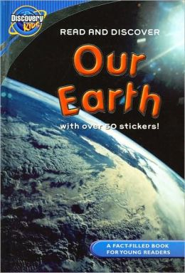 Our Earth (Discovery Kids Series)