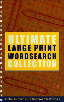 Ultimate Large Print Wordsearch Collection
