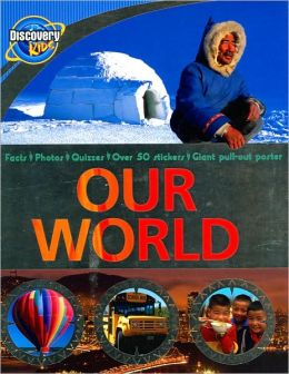 Our World (Discovery Kids Series)