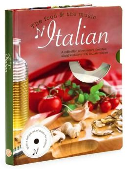 Italian: The Food and the Music