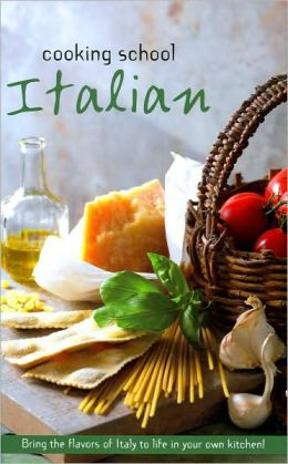 Cooking School: Italian