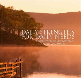 Inspirational - Daily Strengths for Daily Needs