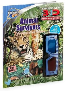 3-D Animal Survivors (Discovery Kids Series)