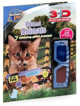 3-D Cutest Animals (Discovery Kids Series)