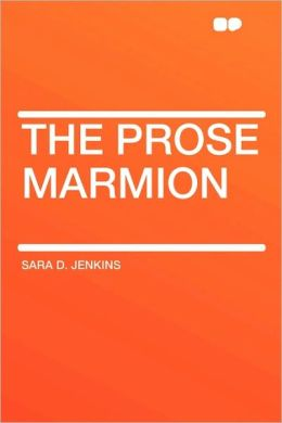The Prose Marmion