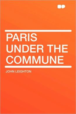 Paris Under The Commune