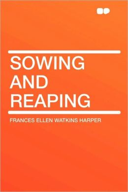 Sowing And Reaping