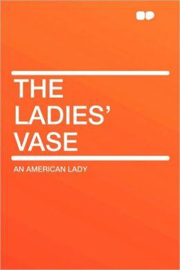 The Ladies' Vase