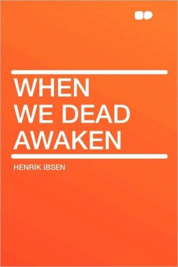 When We Dead Awaken
