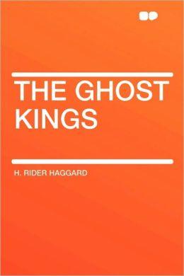 The Ghost Kings