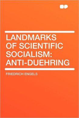Landmarks of Scientific Socialism: Anti-Duehring