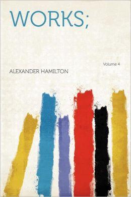 Works; Volume 4