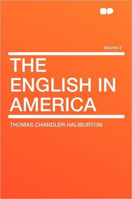 The English in America Volume 2