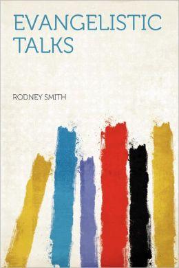 Evangelistic Talks