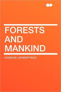 Forests and Mankind
