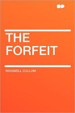 The Forfeit