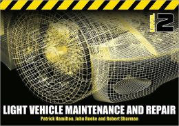 Light Vehicle Maintenance and Repair Level 2: Spiral Bound Version