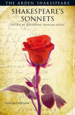 Shakespeare's Sonnets (Arden Shakespeare, Third Series Revised)
