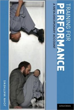 Training for Performance: A Meta-Disciplinary Account