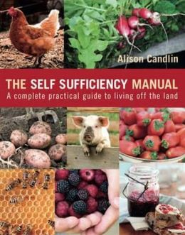 Self Sufficiency Manual