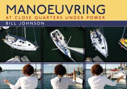 Manoeuvring: At Close Quarters Under Power