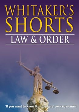 Whitaker's Shorts: Law and Order