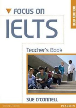 Focus on IELTs Teacher's Manual