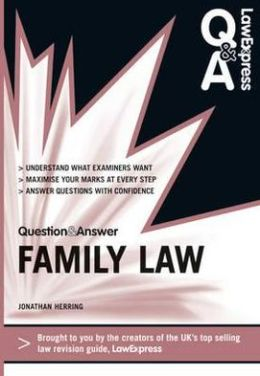 Law Express Question and Answer: Family Law (Revision Guide)