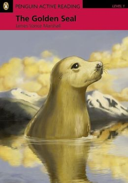Golden Seal Book/CD-ROM Pack, The, Level 1, Penguin Active Reading