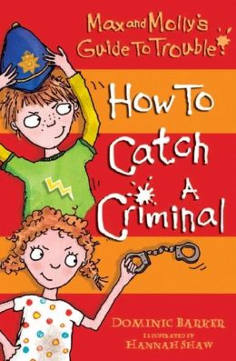 How to Catch a Criminal