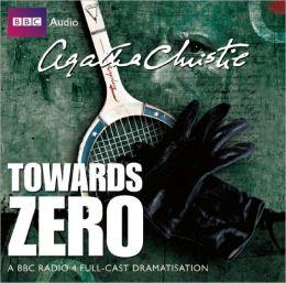 Towards Zero: A BBC Full-Cast Radio Drama