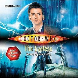 Doctor Who: The Eyeless: An Abridged Doctor Who Novel