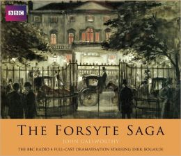 The Forsyte Saga: A BBC Full-Cast Radio Drama