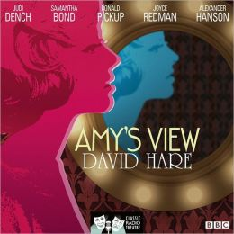 Amy's View: Classic Radio Theatre Series