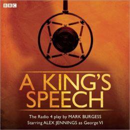 A King's Speech: The BBC Radio Play