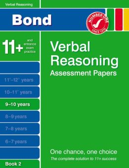 Bond Verbal Reasoning Assessment Papers 9-10 Years: Bk. 2