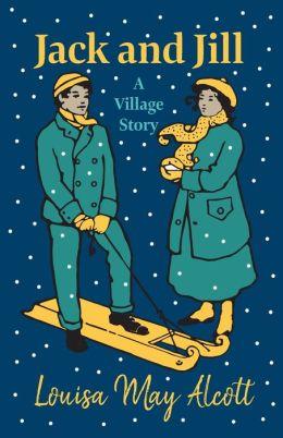 Jack And Jill - A Village Story