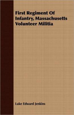 First Regiment of Infantry, Massachusetts Volunteer Militia