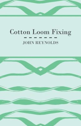 Cotton Loom Fixing