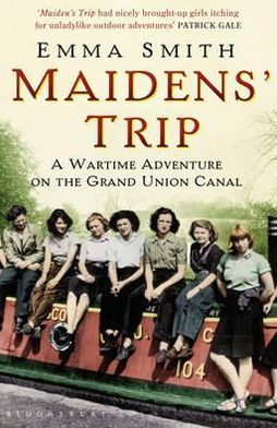Maidens' Trip: A Wartime Adventure on the Grand Union Canal