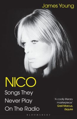 Nico, Songs They Never Play on the Radio