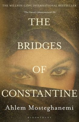 The Bridges of Constantine