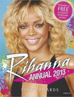 Rihanna Annual 2013